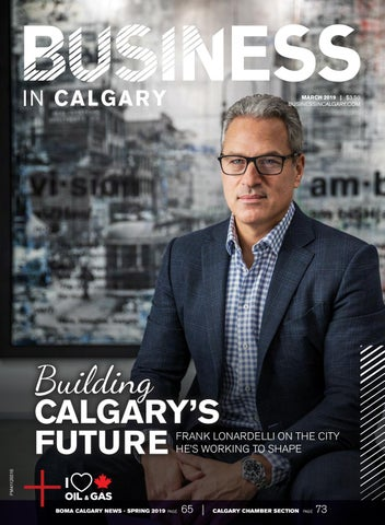 Business In Calgary March 2019 By Business In Calgary Issuu