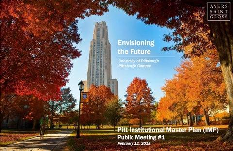 Pitt Institutional Master Plan by University of Pittsburgh