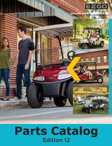 12th Edition E Z Go Parts Catalog By Tsv Customer Service
