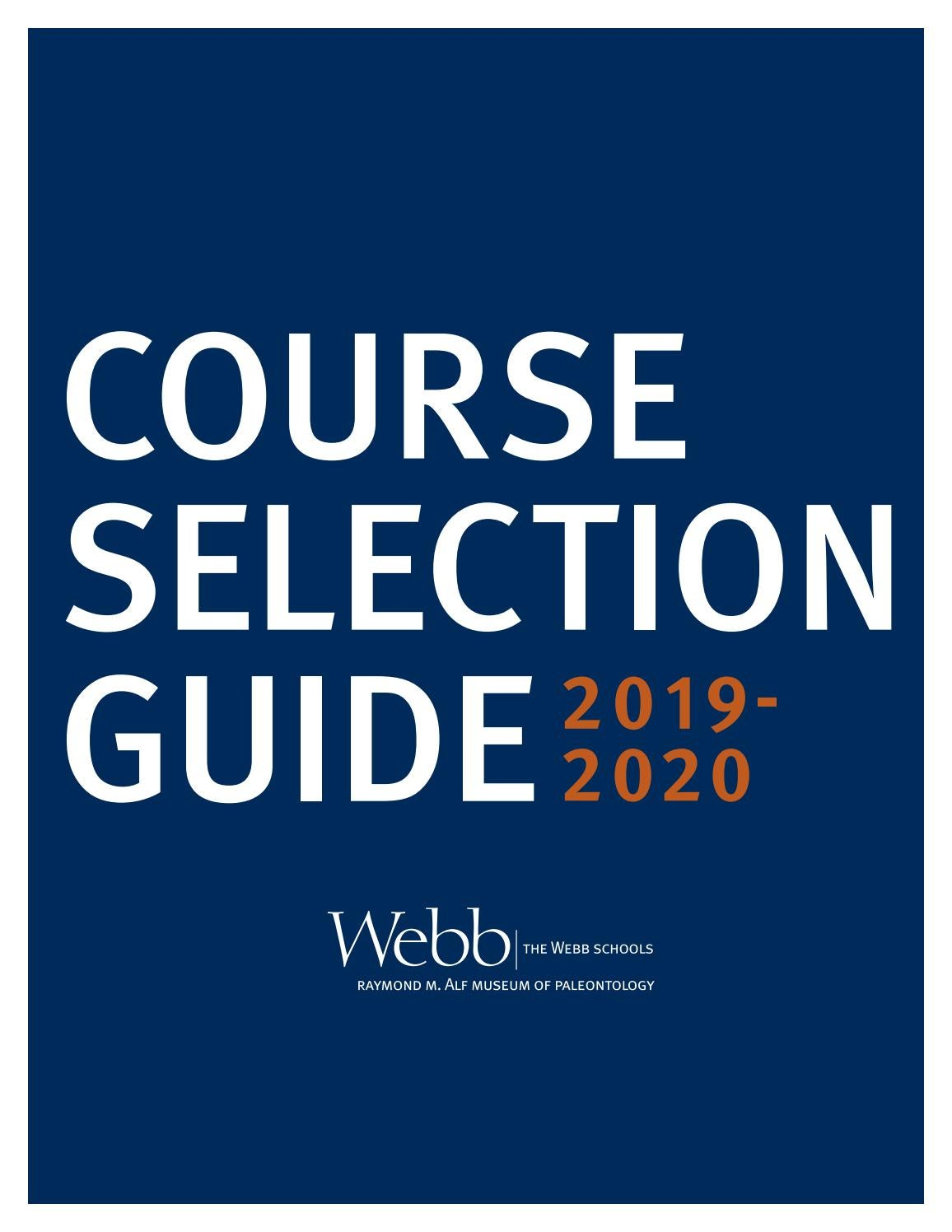 The Webb Schools Course Selection Guide 2019 2020 By The