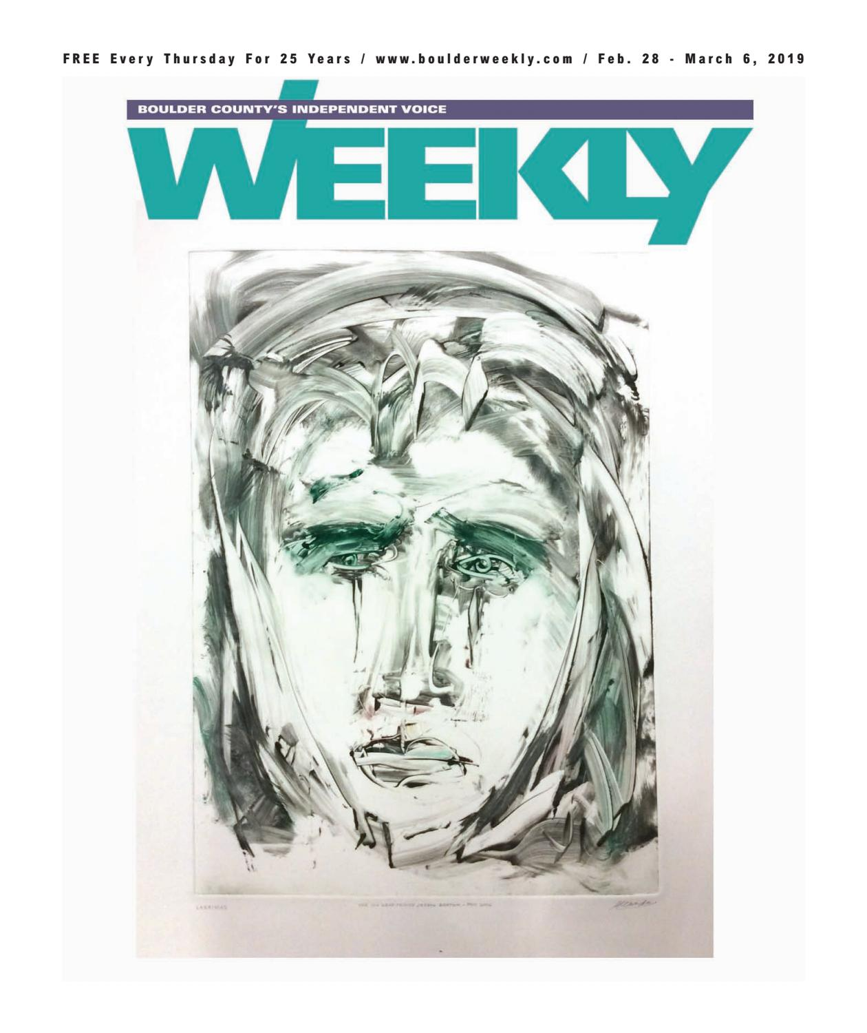 2 28 19 Boulder Weekly by Boulder Weekly - issuu
