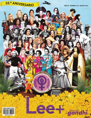 0f1eb9668 Lee+ 118 10.º Aniversario by Revista Lee+ de Librerías Gandhi - issuu