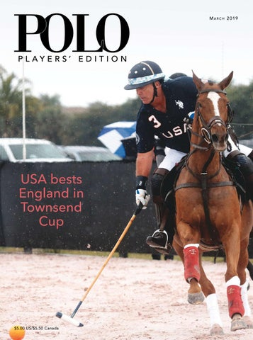 d85e3362c46e04 March 2019 Polo Players' Edition by United States Polo Association ...