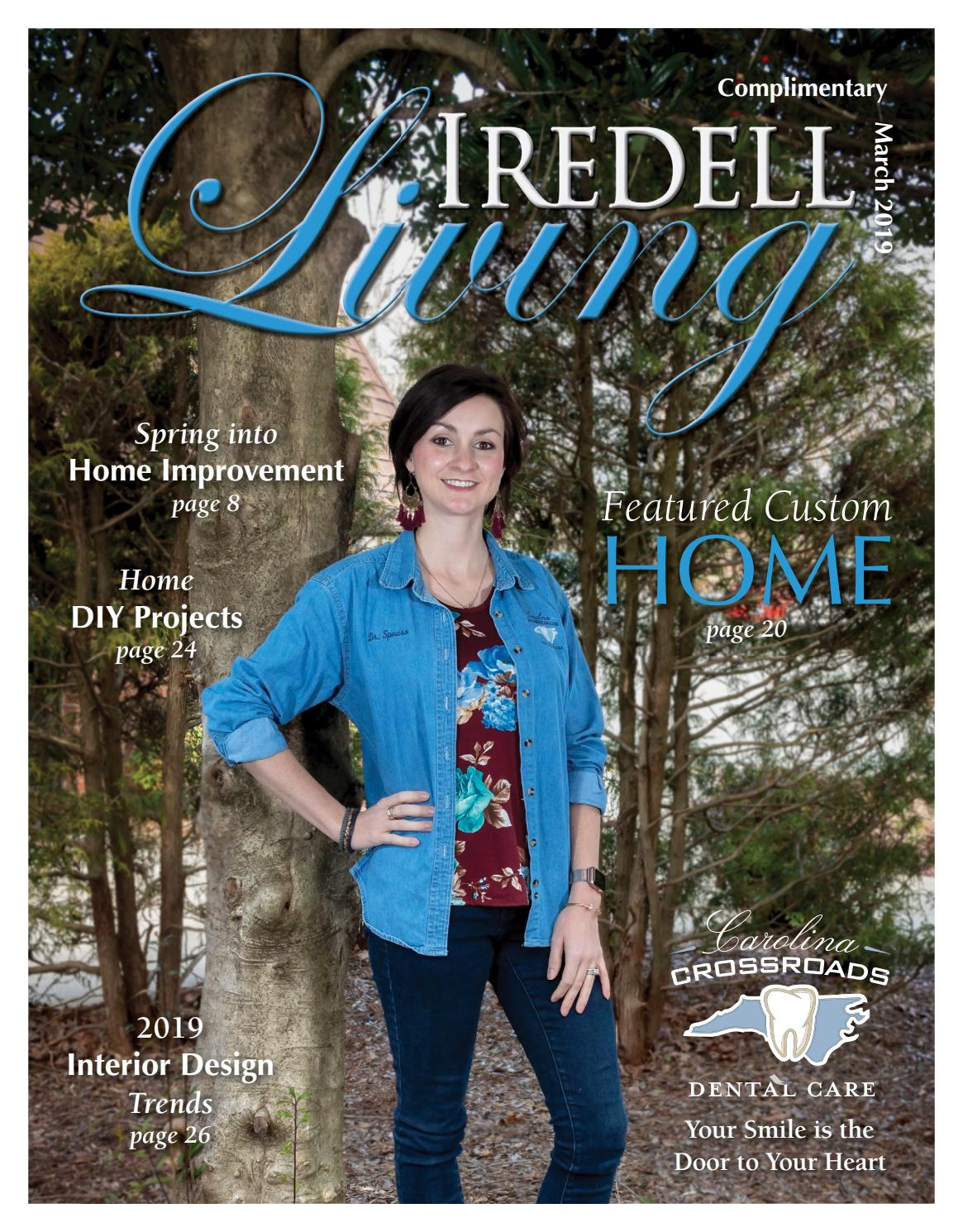 Iredell Living Magazine March 2019 By Oasis Publishing Inc Issuu