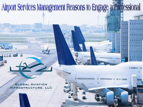 Airport Services Management Reasons to Engage a Professional