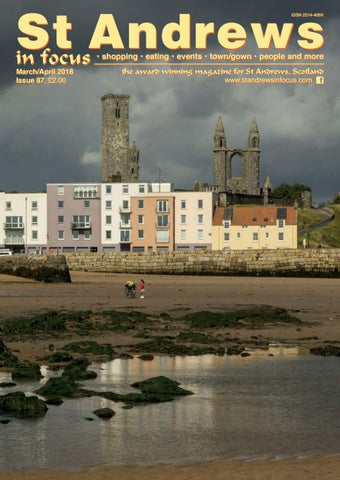 St Andrews in Focus Issue 87 Mar Apr 2018 by Mike Collins - issuu