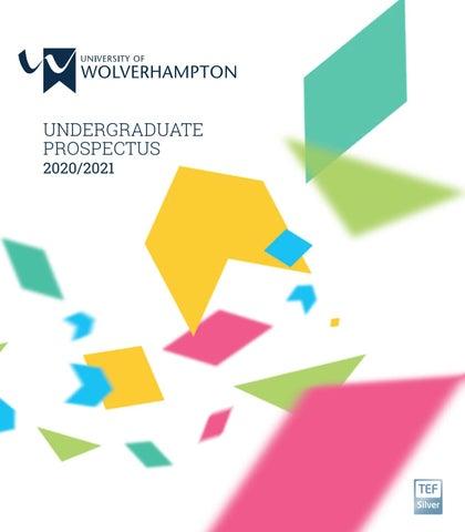 Undergraduate Prospectus 2020/2021 by University of Wolverhampton