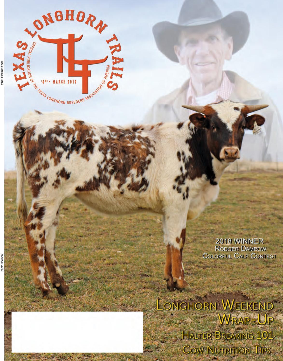 March 2019 Texas Longhorn Trails Magazine By Texas Longhorn
