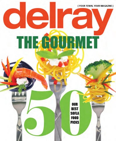 7915d39b5 Delray Magazine March April 2019 by JES Media - issuu