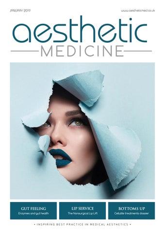 Aesthetic Medicine - January 2019 by Aesthetic Medicine - issuu