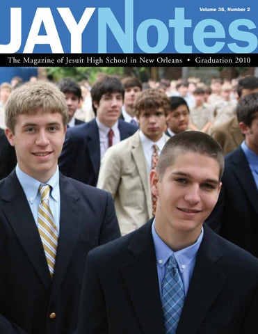 Jaynotes | Vol  36 No  2 | Spring/Summer 2010 by Jesuit High