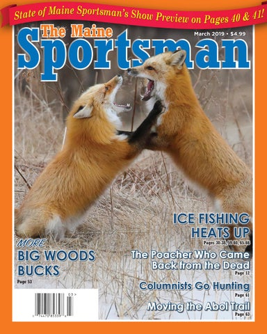 The Maine Sportsman - March 2019 by The Maine Sportsman