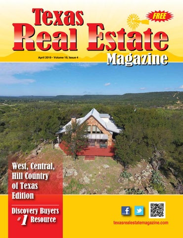 texas real estate magazine west central hill country edition 0419 rh issuu com