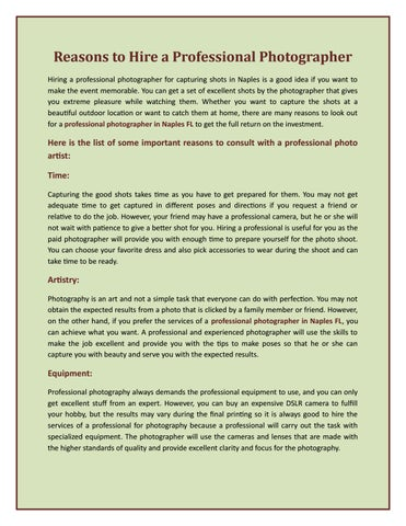 Reasons to Hire a Professional Photographer! by Annie Watson - issuu