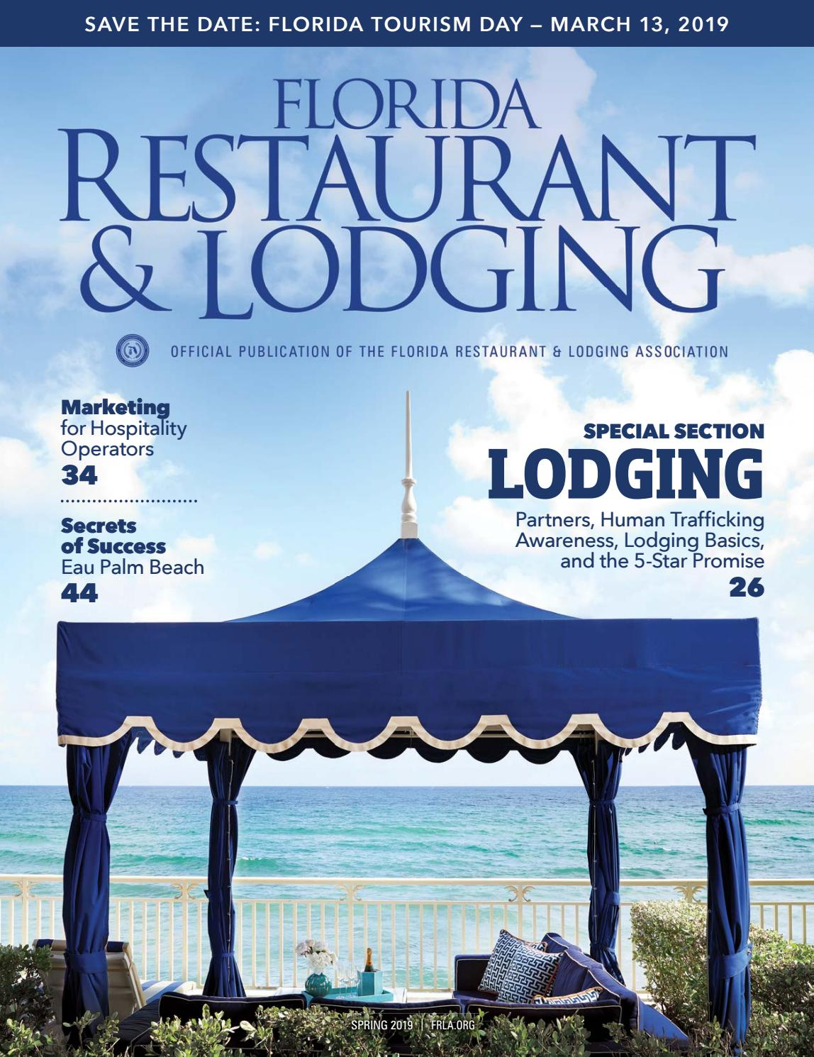 Florida Restaurant & Lodging Magazine Spring 2019 Edition by