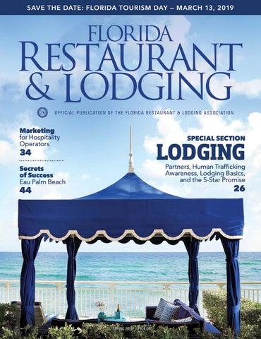 Florida Restaurant & Lodging Magazine Spring 2019 Edition by