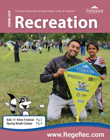 Recreation Guide: Spring 2019 by City of Fremont Recreation