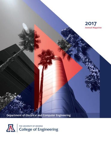 UA Electrical & Computer Engineering Annual Magazine 2017 by