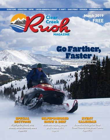 Clear Creek Rush Magazine - March 2019 by Wideawake Media