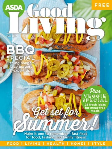 Asda Good Living Magazine May 2017 By Asda Issuu