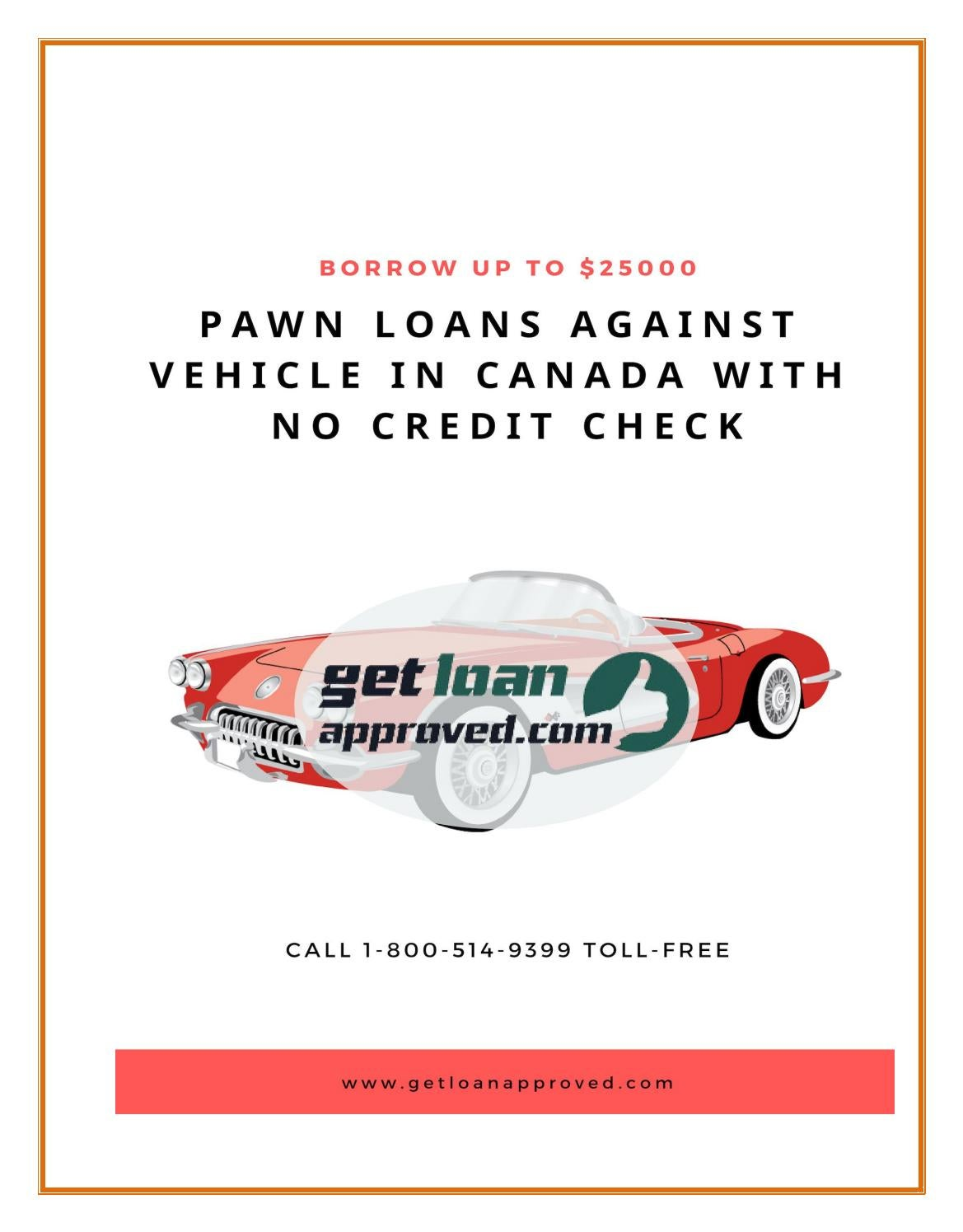 No Credit Check Car Loans >> Pawn Loans Against Vehicle In Canada With No Credit Check By