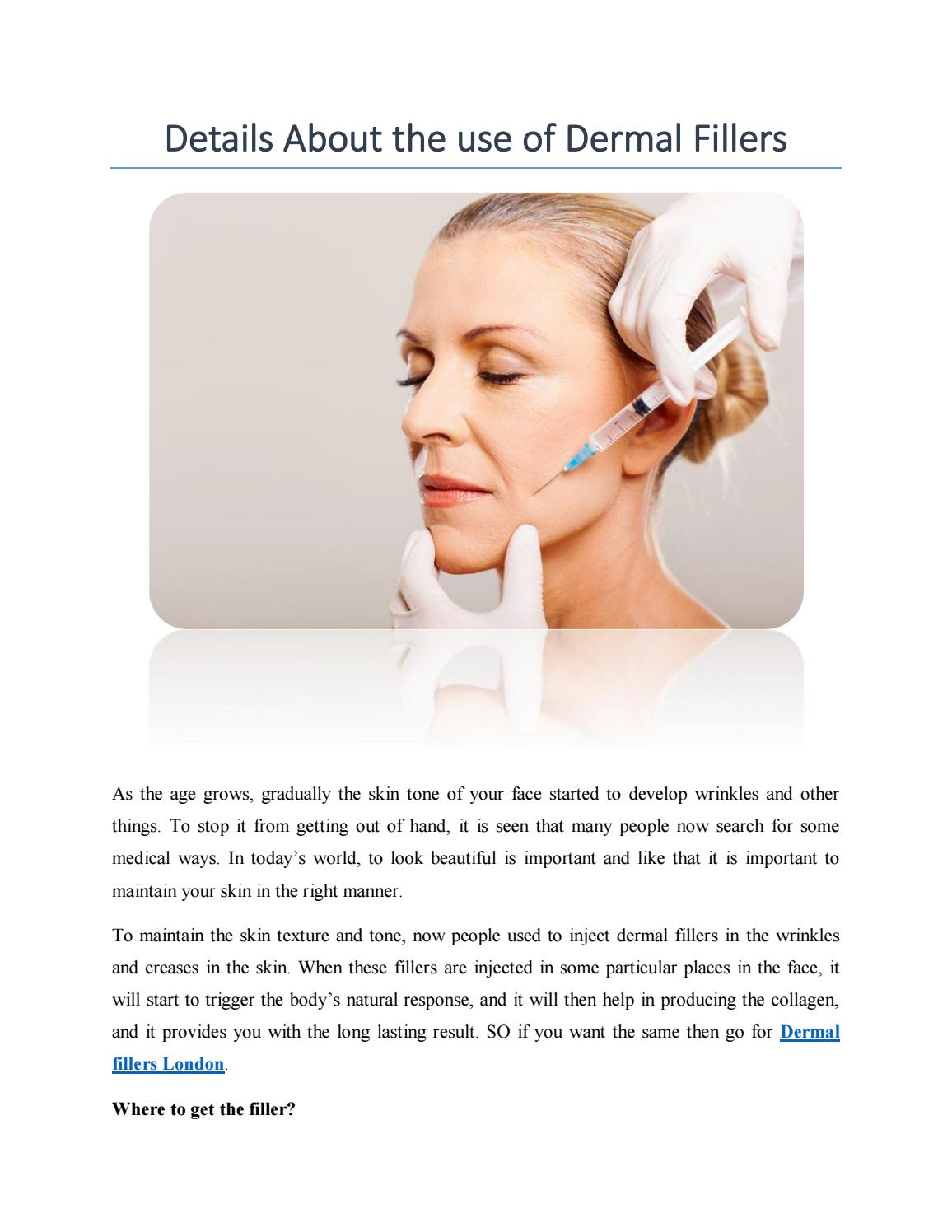 Know How to Use Dermal Fillers by sculptfillers - issuu