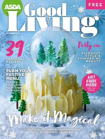 7eb5fcf190 Asda Good Living Magazine December 2017 by Asda - issuu