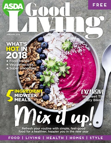 Phenomenal Asda Good Living Magazine January 2018 By Asda Issuu Download Free Architecture Designs Scobabritishbridgeorg