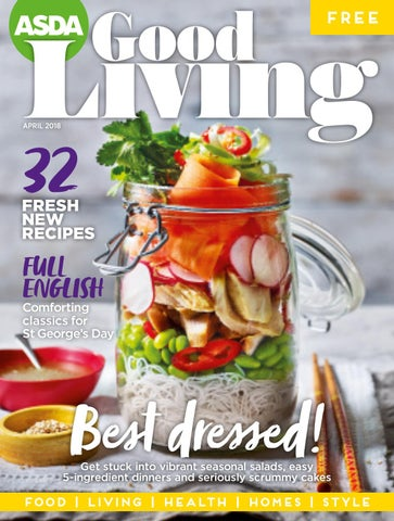 a3777364678 Asda Good Living Magazine April 2018 by Asda - issuu