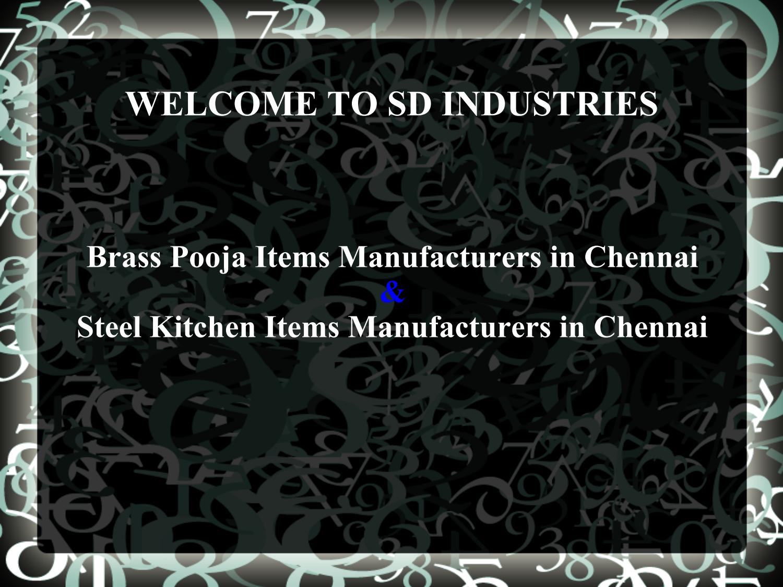 Brass Pooja Items Manufacturers Chennai, Steel Kitchen in Chennai by