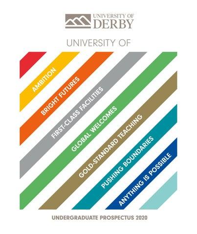 36877124055 Undergraduate Prospectus 2020 by UNIVERSITY OF DERBY - issuu