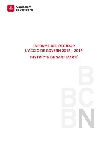 11d953148bd56 INFORME DEL REGIDOR L ACCIÓ DE GOVERN 2015 - 2019 DISTRICTE DE SANT MARTÍ