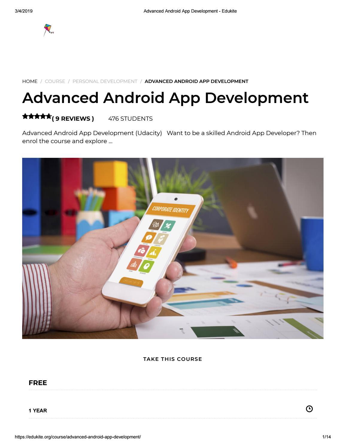 Advanced android app development - edukite by EduKite - issuu