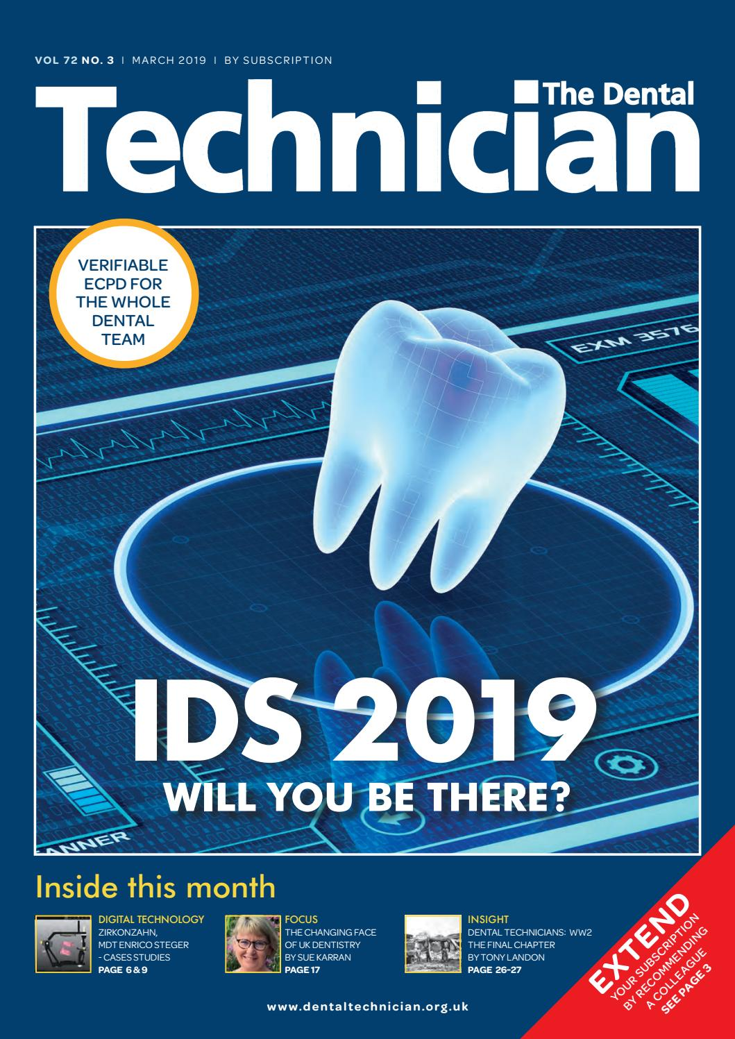 The Dental Technician Magazine March 2019 by The Dental