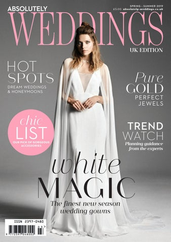 51ca86e38375 Absolutely Weddings Spring Summer 2019 by Zest Media London - issuu
