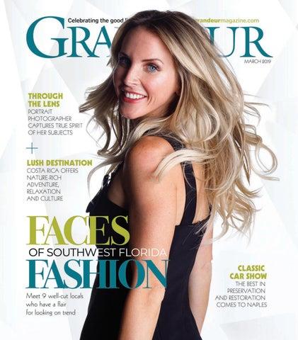 Grandeur Magazine March 2019 By Grandeur Magazine Issuu