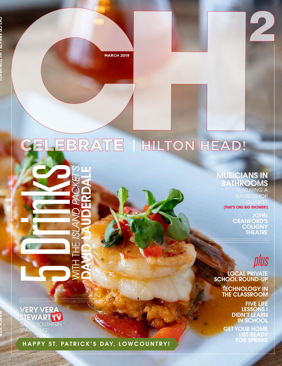 Celebrate bluffton beyond and celebrate hilton head march 2019 issue by ch2 cb2 issuu