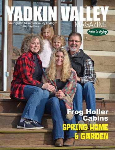 3e03d7f5c54 Yadkin Valley Magazine March-April 2019 by Yadkin Valley Magazine ...