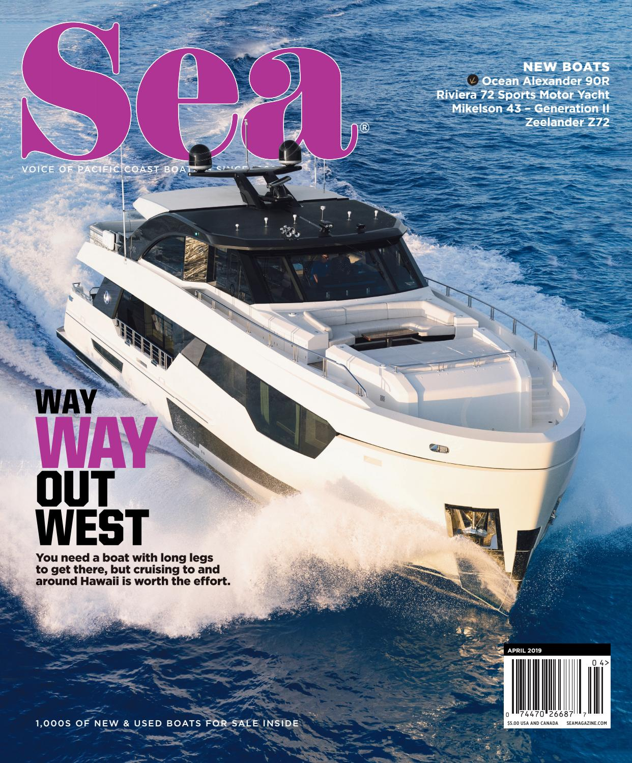 April 2019 - Sea Magazine by Duncan McIntosh Company - issuu