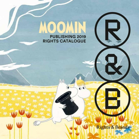 Moomin Publishing 2019 - Rights Catalogue by Rights & Brands