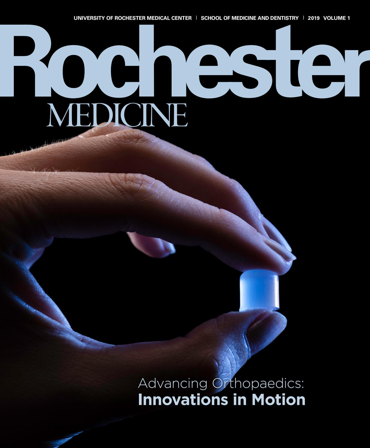 Rochester Medicine | Volume 1 2019 by University of