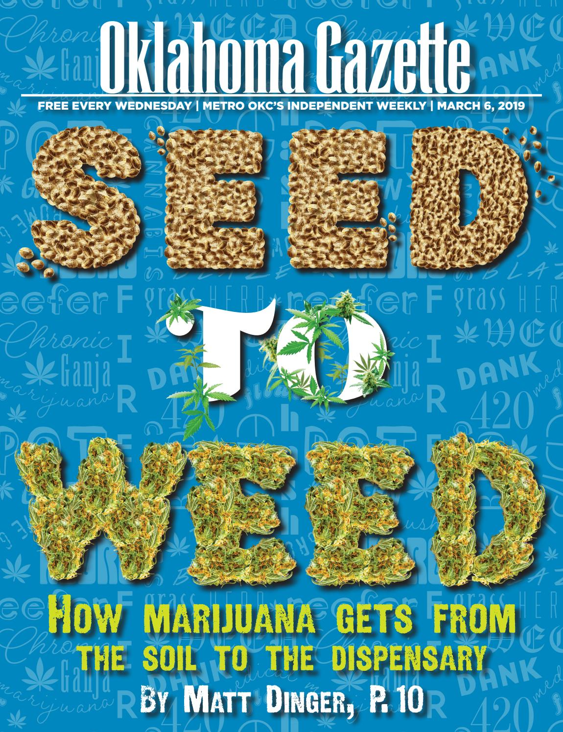 Seed to weed by Oklahoma Gazette - issuu