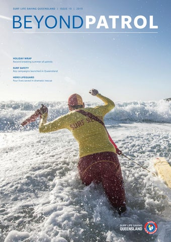 a18bcca006a Beyond Patrol Issue 19 2019 by Surf Life Saving Queensland - issuu