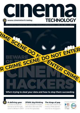 Cinema Technology Magazine - March 2019 by Cinema Technology