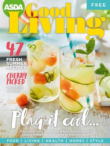 e37d9d758e2e3 Asda Good Living Magazine July 2018 by Asda - issuu