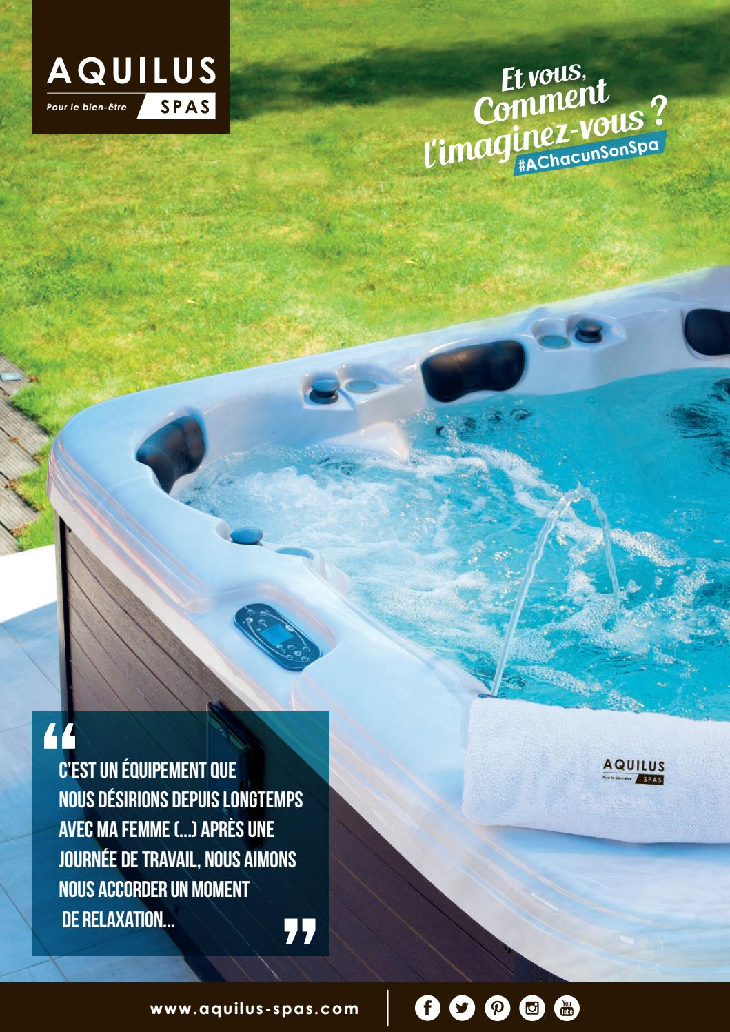 Comment Construire Un Jacuzzi catalogue aquilus spas 2019aquilus piscines et spas - issuu