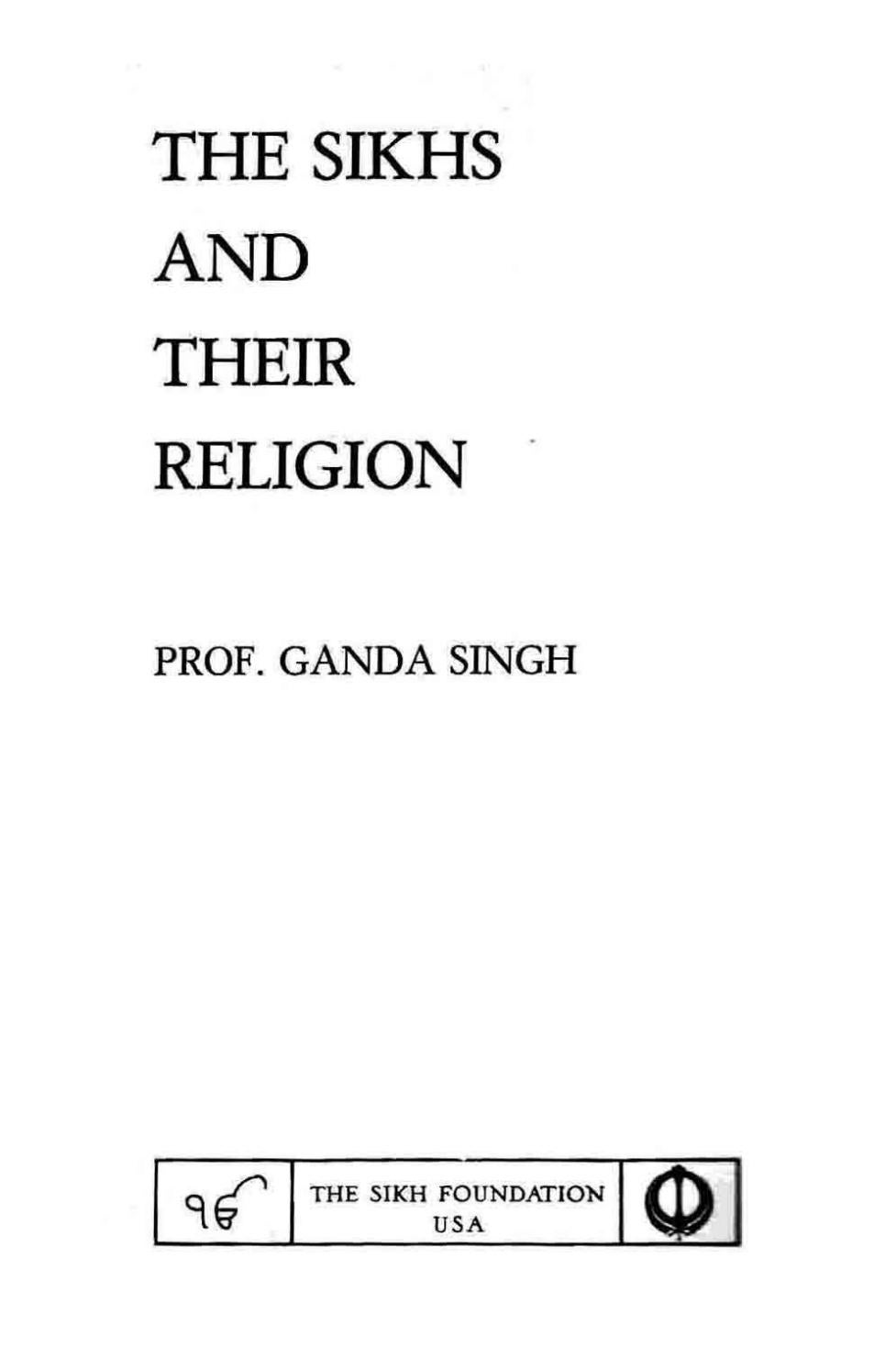 The Sikhs and Their Religion - Dr  Ganda Singh by Sikh
