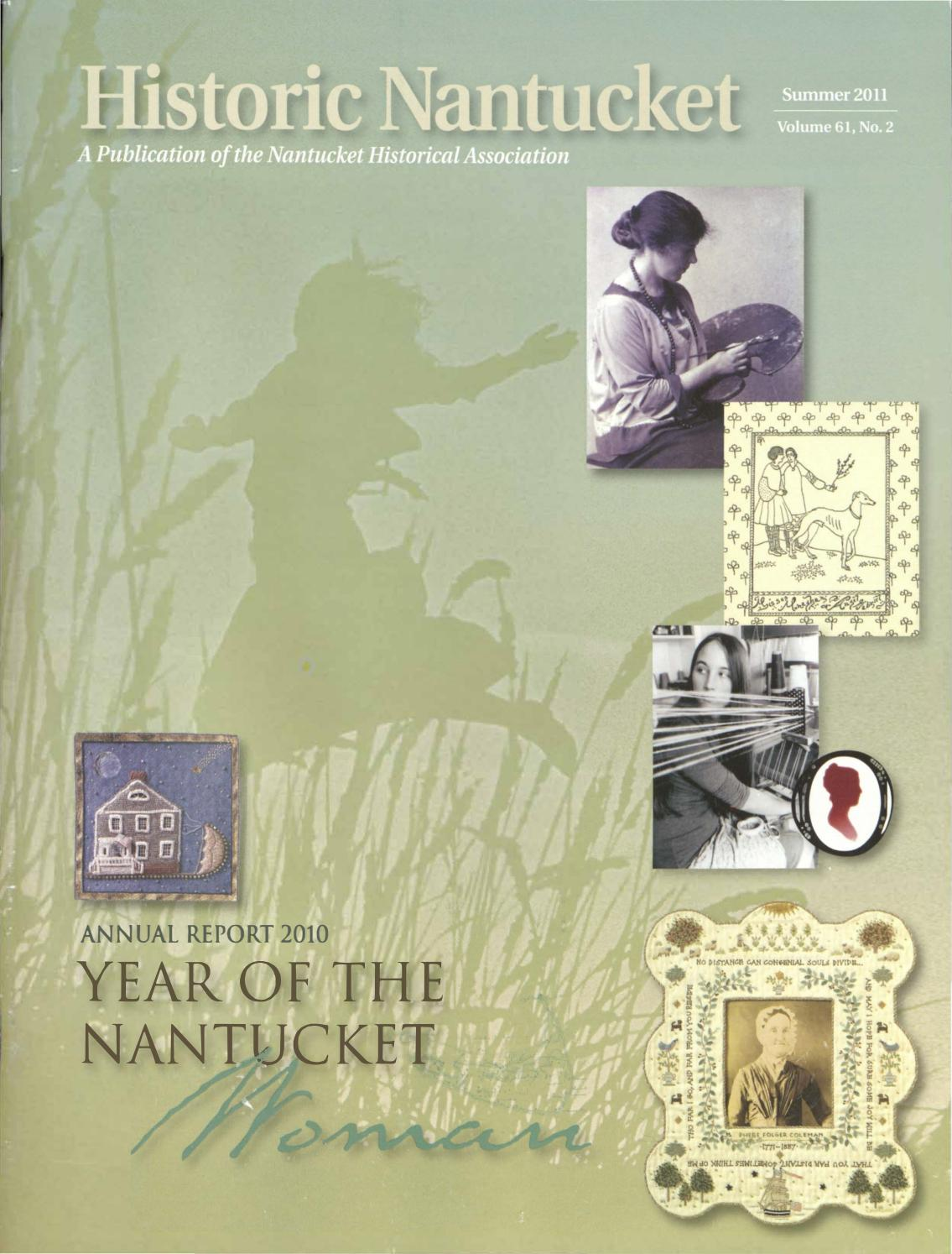 724616dc15f977 Annual Report 2010 by Nantucket Historical Association - issuu