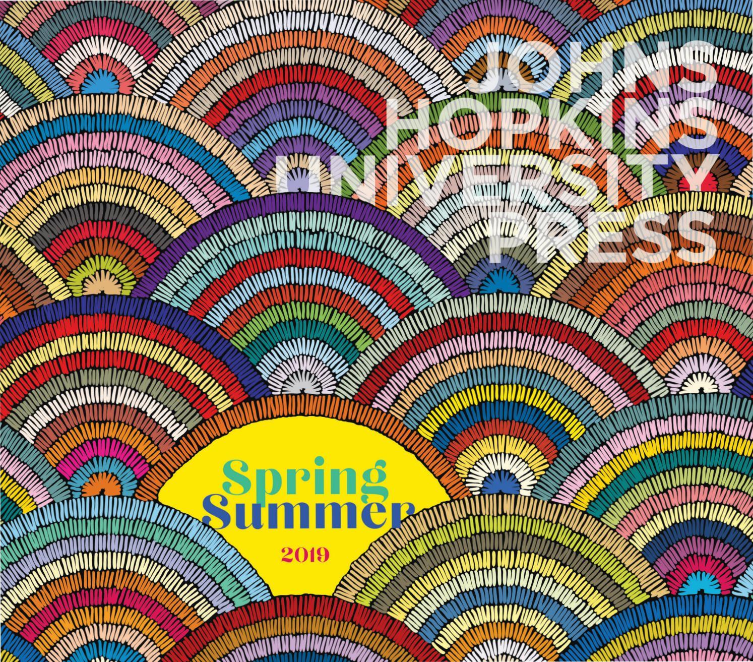 Johns Hopkins University Press Spring 2019 Catalog by Susan Ventura