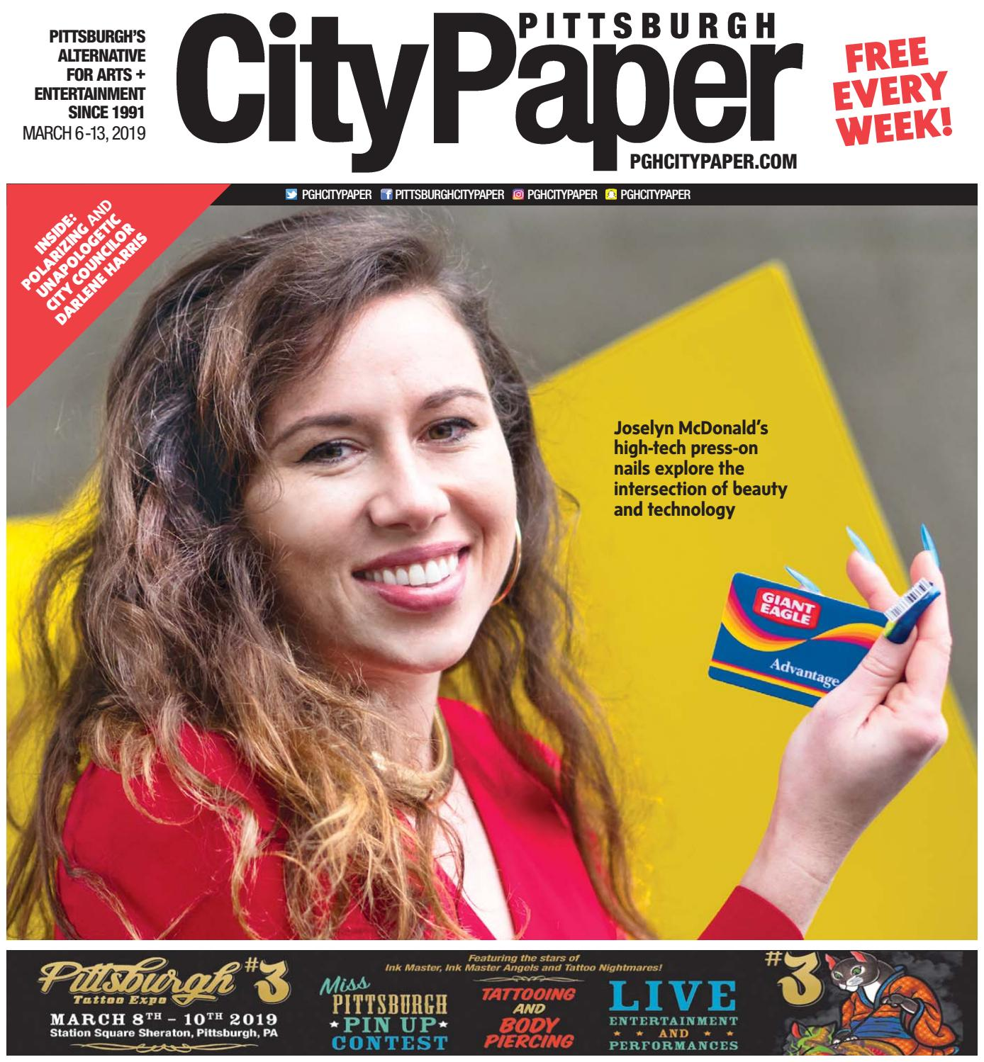 March 6, 2019 - Pittsburgh City Paper by Pittsburgh City Paper - issuu